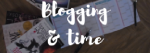 blogging and time